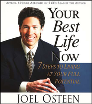 Your Best Life Now       - Audiobook on CD  -              By: Joel Osteen