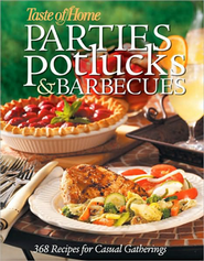 Taste of Home: Parties, Potlucks, and Barbecues  -     By: Taste of Home