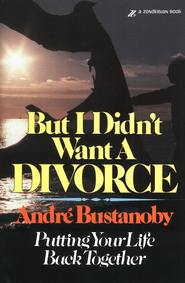 But I Didn't Want a Divorce   -              By: Andre Bustanoby