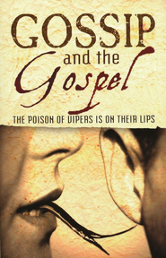 Gossip and the Gospel  -     By: Timothy Williams