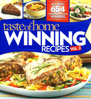 Taste of Home Winning Recipes Vol. 2 - 640 All New Recipes  -     By: Taste of Home