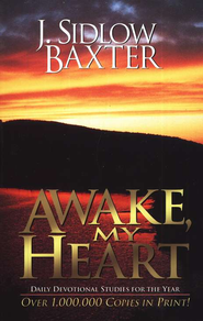 Awake My Heart   -     By: J. Sidlow Baxter