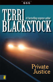 Private Justice, Newpointe 911 Series #1   -     By: Terri Blackstock