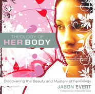Theology of His/Her Body(Two Books in One Volume)  -              By: Jason Evert