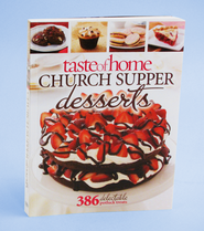 Taste of Home: Church Supper Desserts: 386 Delectable Potluck Treats  -     By: Taste of Home