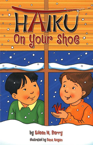 Haiku on Your Shoe   -     By: Eileen M. Berry