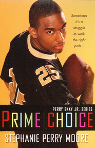 #1: Prime Choice  -              By: Stephanie Perry Moore