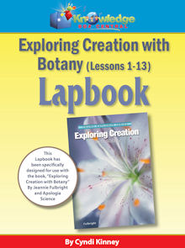 Exporing Creation w/ Botany Package Lessons 1-13 Lapbook - PDF Download  [Download] -     By: Cyndi Kinney