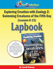 Exploring Creation w/ Zoology 2: Swimming Creatures of the 5th Day Lessons 6-13 Lapbook - PDF Download  [Download] -     By: Cyndi Kinney