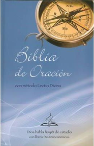 Biblia de Oracion Catolica c/Lectio Divina, Enc. Dura  (DHH Catholic Prayer Bible w/Lectio Divina Method, Hardcover)  -