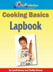 Cooking Basics Lapbook - PDF Download  [Download] -     By: Cyndi Kinney, Shelby Kinney
