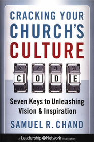 Cracking Your Church's Culture Code: Seven Keys to Unleashing Vision and Inspiration - eBook  -     By: Samuel R. Chand