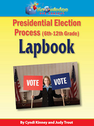 Presidential Election Process Lapbook (6-12th) - PDF Download  [Download] -     By: Cyndi Kinney, Judy Trout