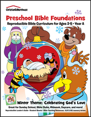 Bible Foundations Curriculum Ages 2-5 Winter, Year A - PDF Download  [Download] -     By: Christian Ed Publishers