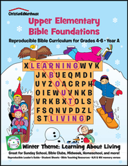 Bible Foundations Curriculum Grades 4-6 Winter, Year A - PDF Download  [Download] -     By: Christian Ed Publishers