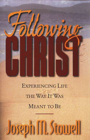 Following Christ   -     By: Joseph M. Stowell