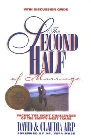 The Second Half of Marriage   -     By: David Arp, Claudia Arp