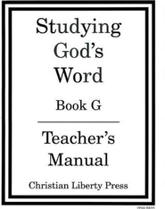Studying God's Word: Book G, Teacher's Manual Grade 6   -     By: Homeschool