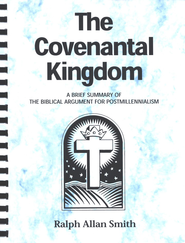 The Covenantal Kingdom, Grades 9-12   -              By: Homeschool