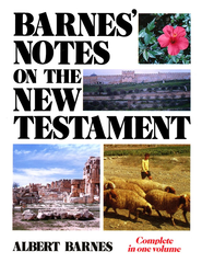 Barnes' Notes on the New Testament  One Volume Edition   -     By: Albert Barnes