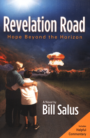 Revelation Road: Hope Beyond the Horizon   -              By: Bill Salus