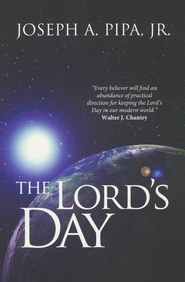 The Lord's Day: How Are You Spending This Sunday?   -     By: Joey Pipa
