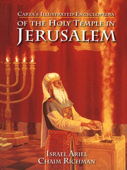 Carta's Illustrated Encyclopedia of the Holy Temple in Jerusalem  -     By: Israel Ariel