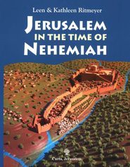 Jerusalem in the Time of Nehemiah   -     By: Leen Ritmeyer, Kathleen Ritmeyer