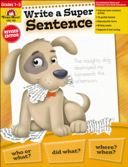 Write a Super Sentence   -     By: Joy Evans