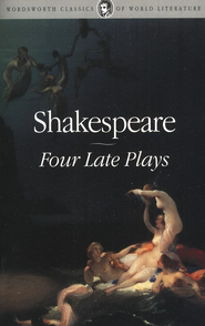 Four Late Plays  -              By: William Shakespeare