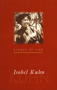 Stones of Fire  -     By: Isobel Kuhn