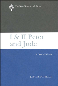 I & II Peter and Jude: New Testament Library [NTL]  -     By: Lewis R. Donelson