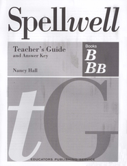 Spellwell B & BB Teacher's Guide and Answer Key   -     By: Nancy Hall