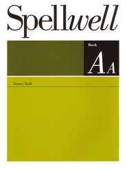 Spellwell AA--Grade 2   -     By: Nancy Hall