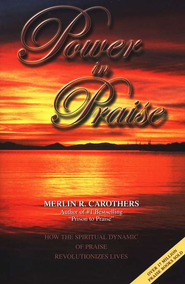 Power in Praise   -     By: Merlin R. Carothers