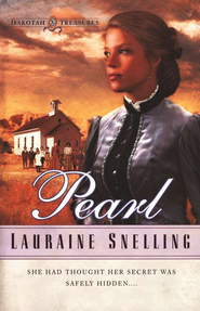 Pearl, Dakotah Treasures Series #2   -     By: Lauraine Snelling