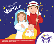 Away In A Manger - PDF Download  [Download] -              By: Kim Mitzo Thompson, Karen Mitzo Hilderbrand                   Illustrated By: Jackie Binder