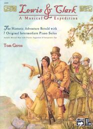 Lewis & Clark: A Musical Expedition Folio   -     By: Tom Gerou