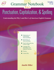 Punctuation, Capitalization and Spelling: Grammar Notebook (Book 3), Grades 9 to 12  -