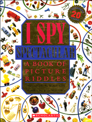 I Spy Spectacular: A Book of Picture Riddles   -     By: Jean Marzollo, Walter Wick