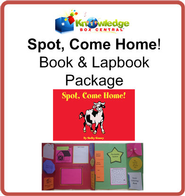 Spot, Come Home! Book & Lapbook Package - PDF Download  [Download] -     By: Shelby Kinney, Cyndi Kinney