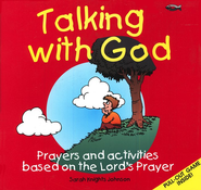 Talking with God: Prayers and Activities Based on the Lord's Prayer  -     By: Sarah Knights Johnson