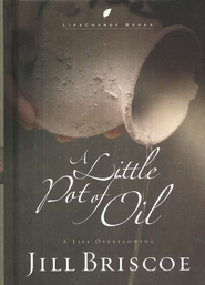 A Little Pot of Oil   -     By: Jill Briscoe
