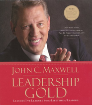 Leadership Gold: Lessons I've Learned from a Lifetime of Leading - Audiobook on CD  -     By: John C. Maxwell