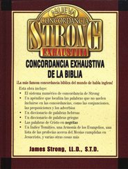 Nueva Concordancia Exhaustiva de la Biblia Strong  (New Strong's Exhaustive Concordance of the Bible)  -