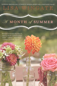 A Month of Summer, Blue Sky Hills Series #1   -     By: Lisa Wingate