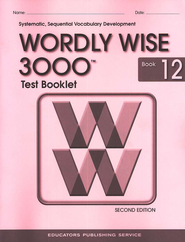 Wordly Wise 3000, Grade 12, Test Booklet with Answer Key  -