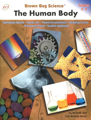 Brown Bag Science: The Human Body, Grades 3-4   -