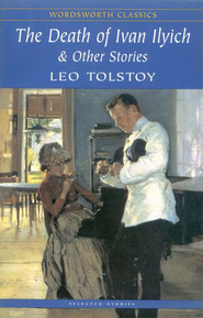 Death of Ivan Ilyich   -     By: Leo Tolstoy