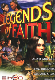 Legends of Faith - issue 3: Adam & Eve / Ruth / Two Builders / Paul & Silas - PDF Download  [Download] -     By: Phil Houghton, Graeme Hewitson, Eikon Bible Art